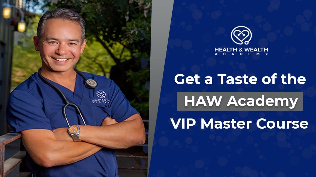 Nurse Entrepreneurs - Get a Taste of the HAW Academy VIP Master Course