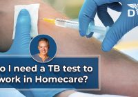 Do I need a TB test to work in homecare?