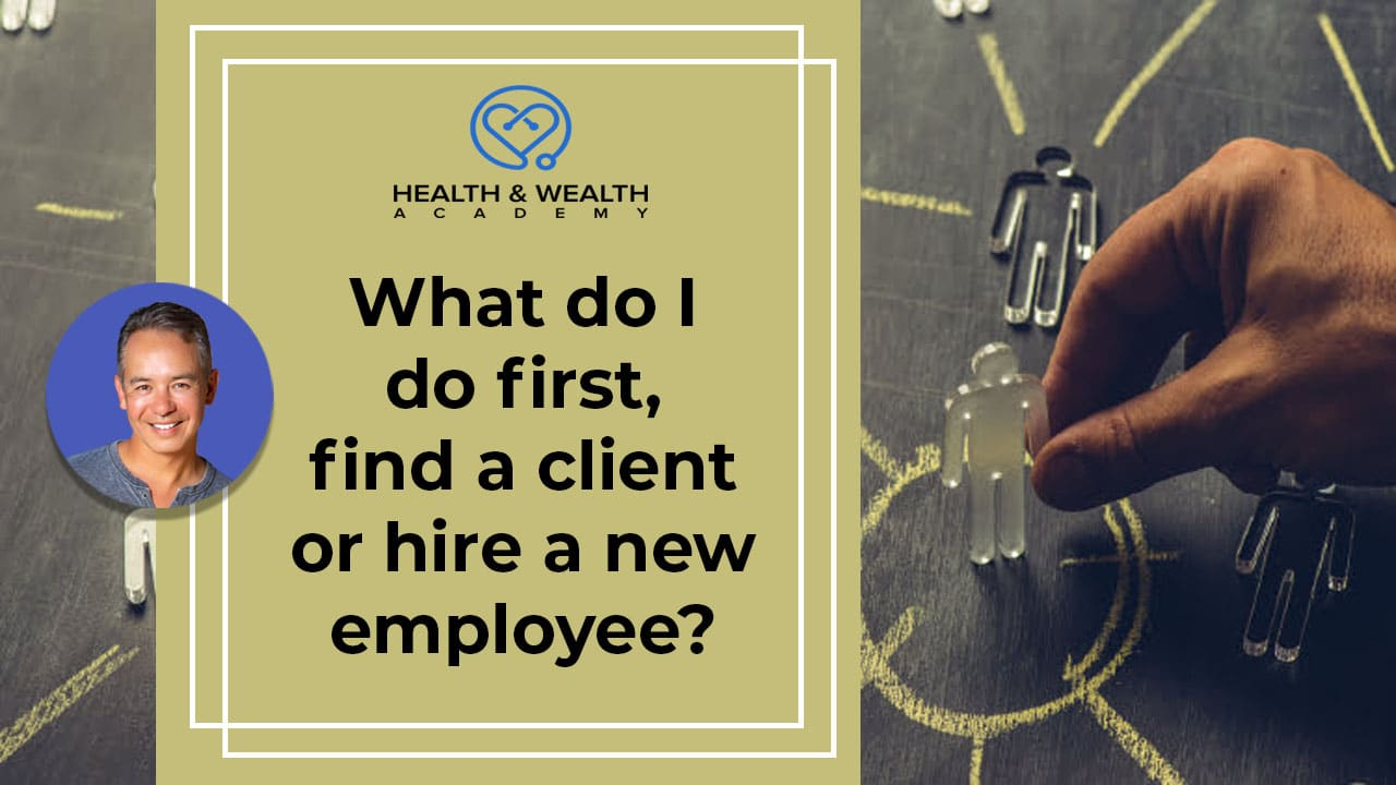 Q&A Friday - What Do I Do First Find Clients or Employees?