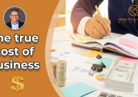 T- The true cost of business