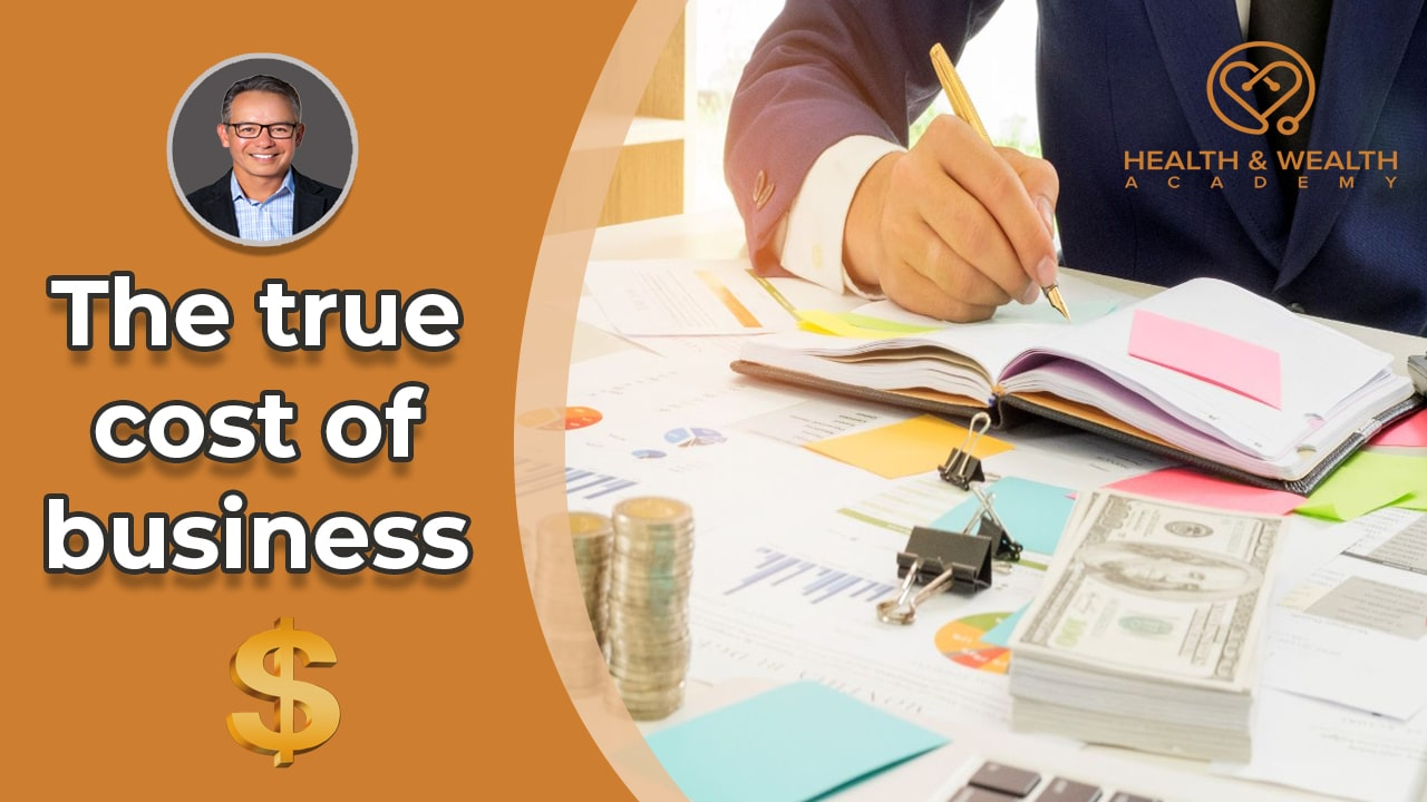 Learning What The True Cost of Business Is