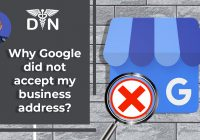 why google did not accept my business address