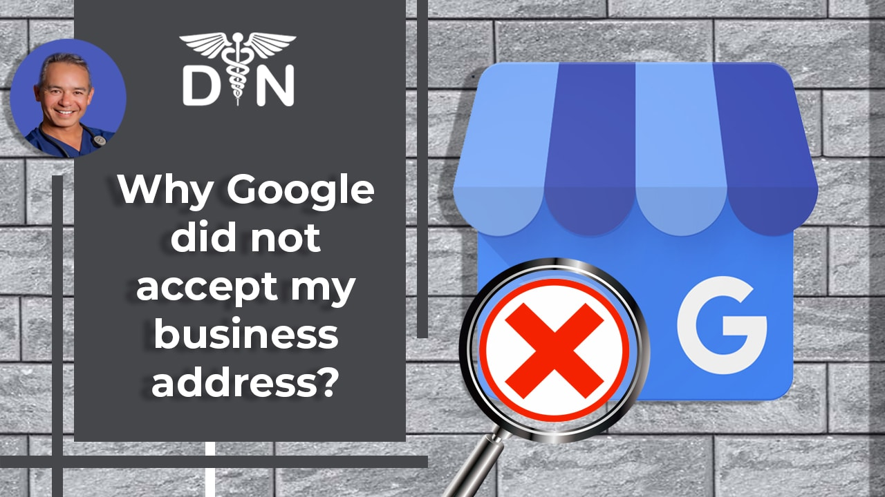Why Didn't Google Accept Address for My Google Business Listing?