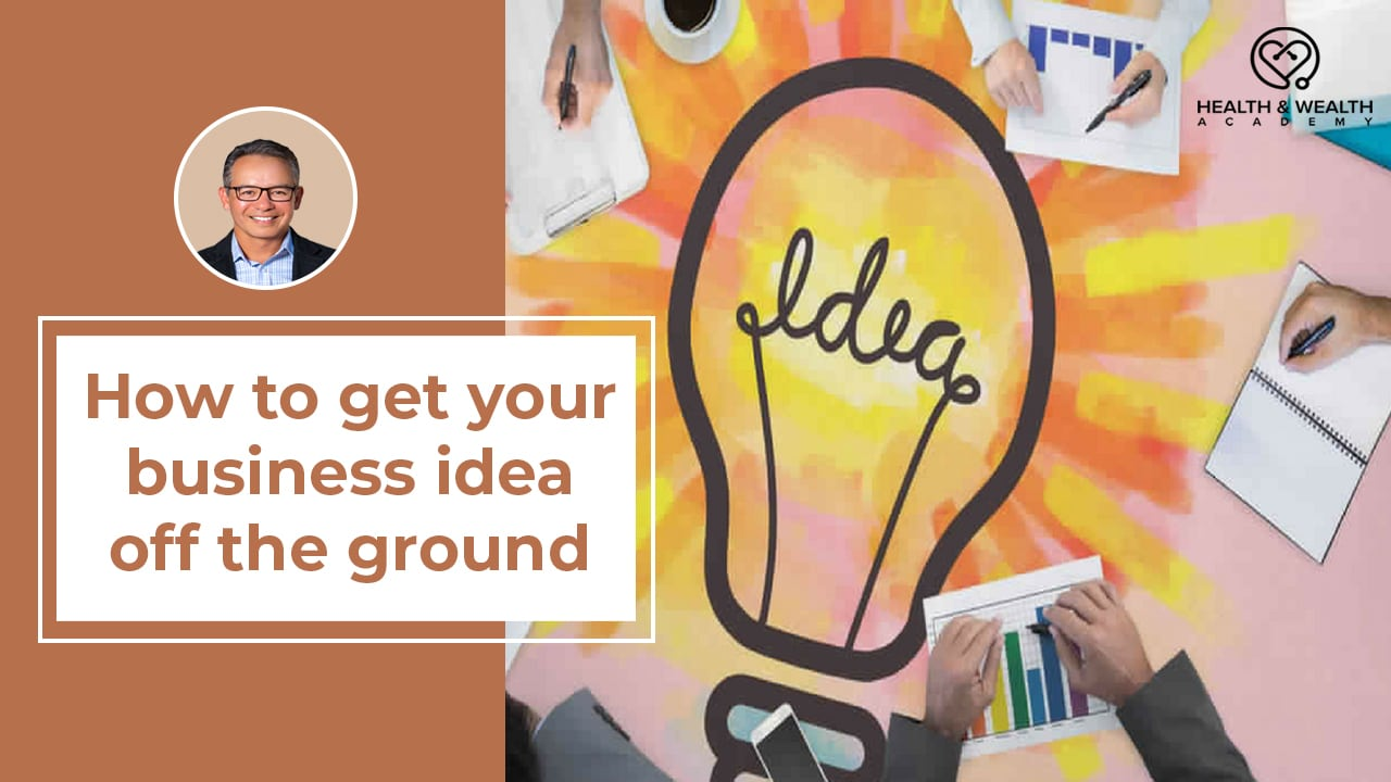 How To Get Your Business Idea and Business Name Off The Ground