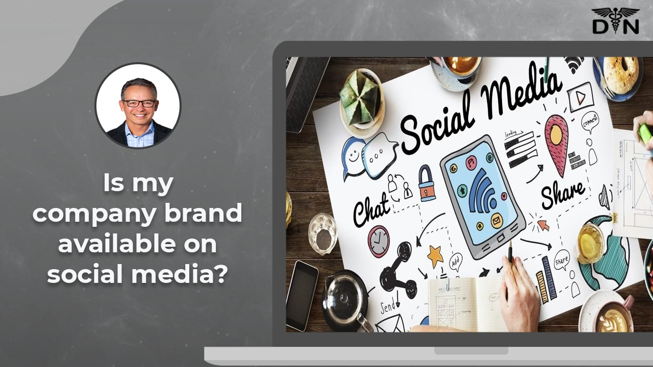 Entrepreneur Tips - Is Your Brand Available on Social Media?
