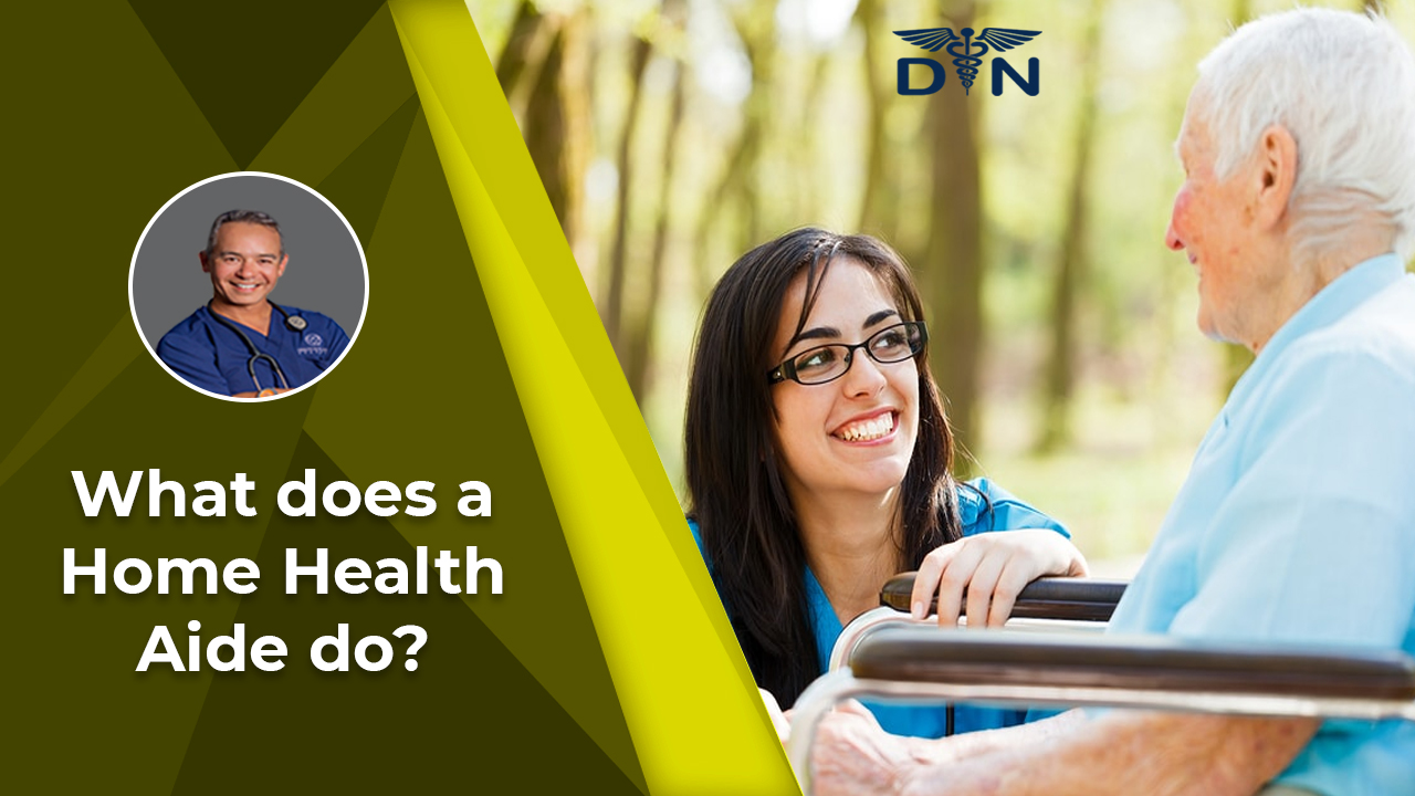 What Does a Home Health Aide Do?Q&A Friday