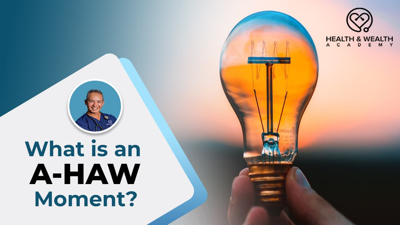 What is an A-HAW Moment? DaveTheNurse Answers Q&A Friday Question