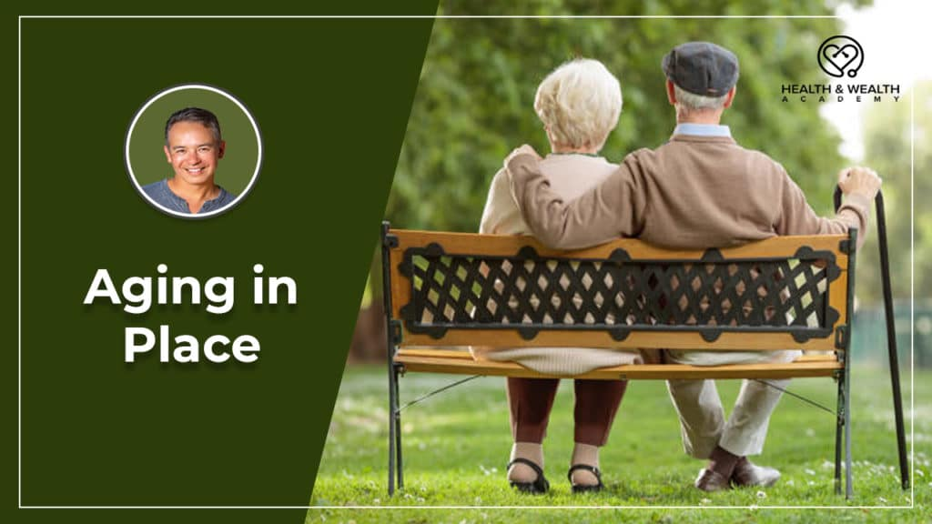 What is Aging in Place and How is it Important for Seniors?