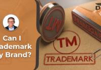 can i trademark my brand