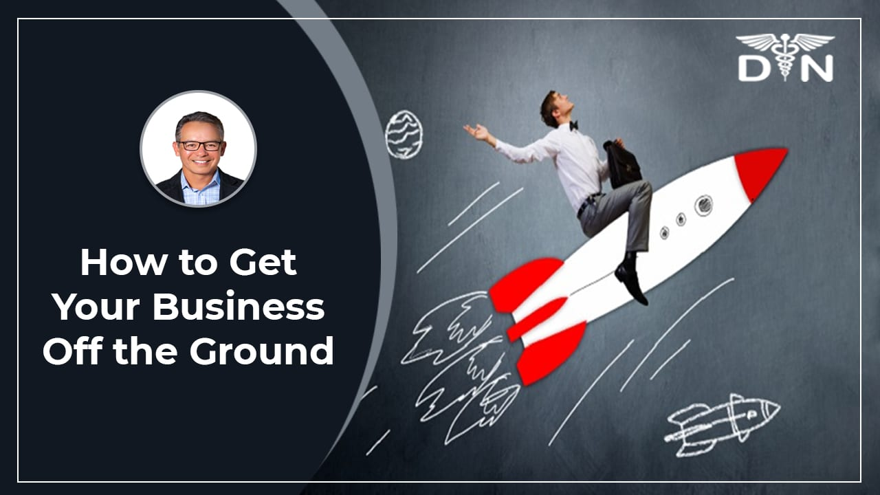How to Get Your Business Off the Ground