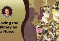 leaving the military as a nurse