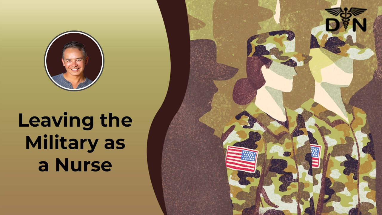 Opportunities After Leaving the Military as a Nurse
